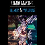 Advanced_Armor_Making_Helmets&Pauldrons_by_Kamui_Cosplay_1