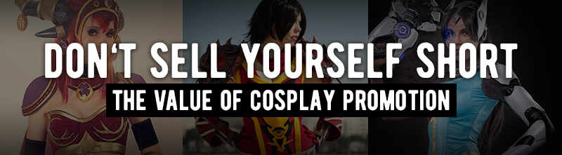 What's the value of a cosplayer?